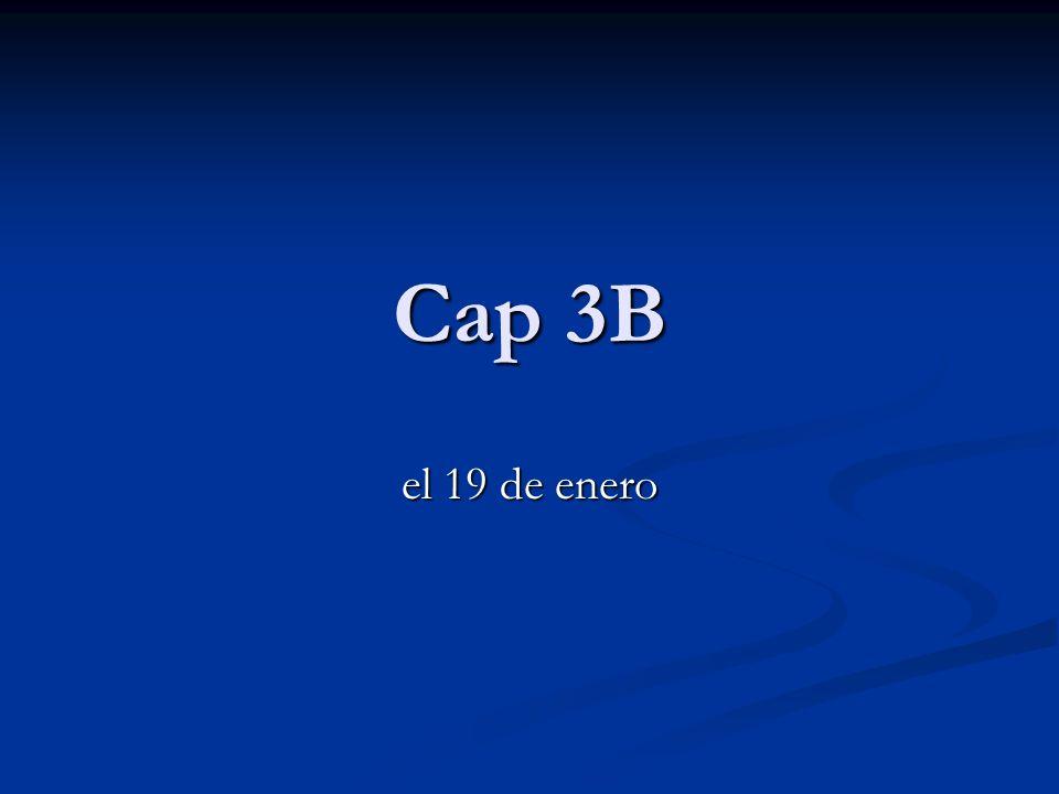 Cap 3B el 19 de enero