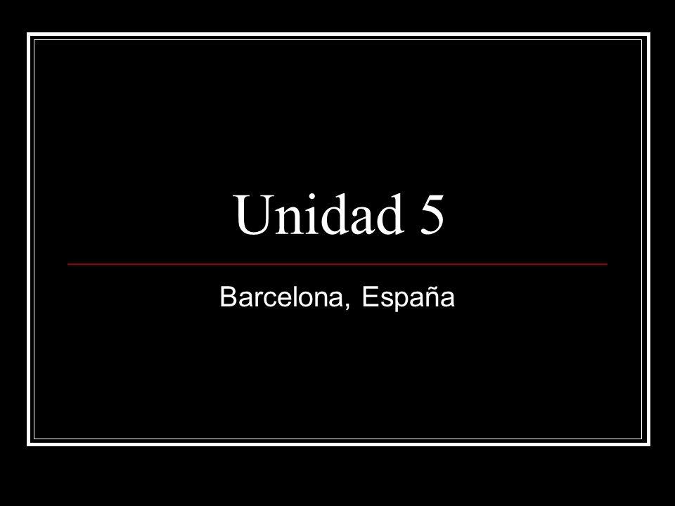 Unidad 5 Barcelona, España