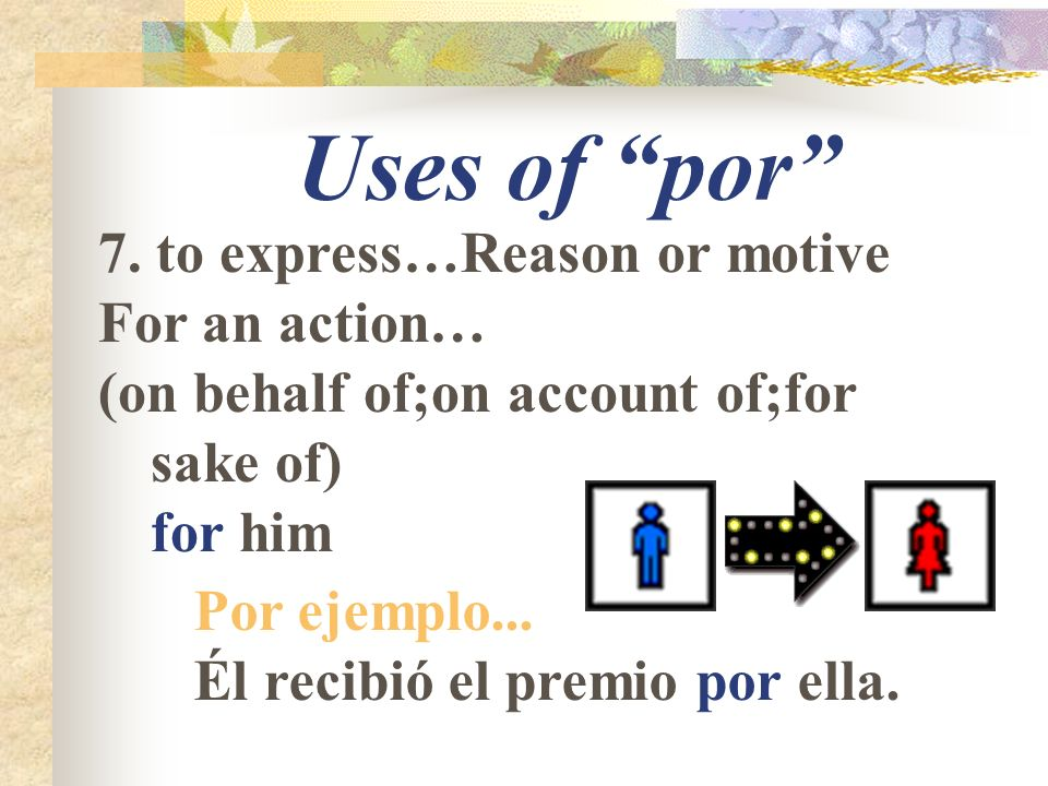 Uses of por 7.