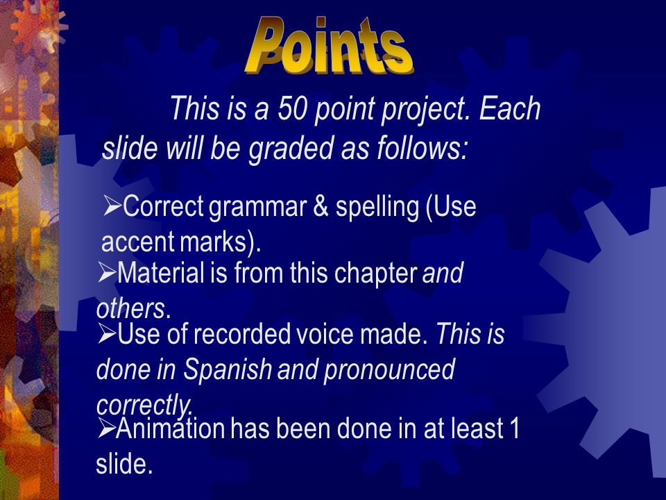 Ending slide – Al fin This is a summary statement to your audience to conclude the show.