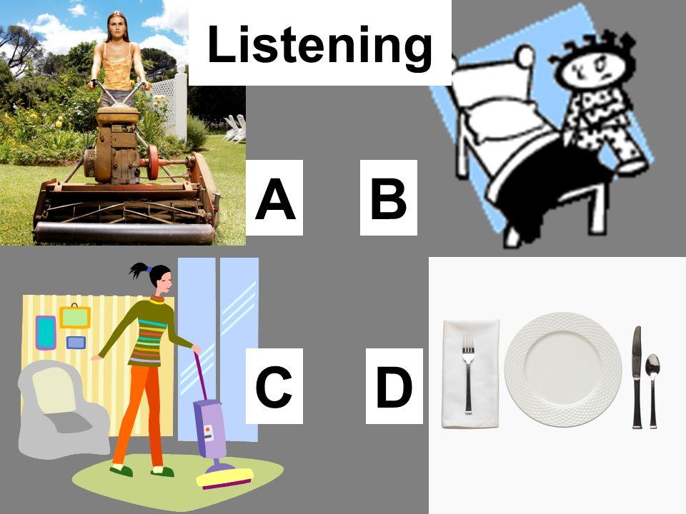 Listening C BA D
