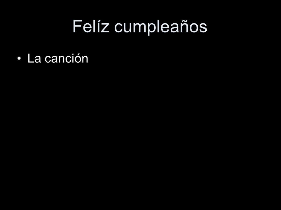 Felíz cumpleaños La canción