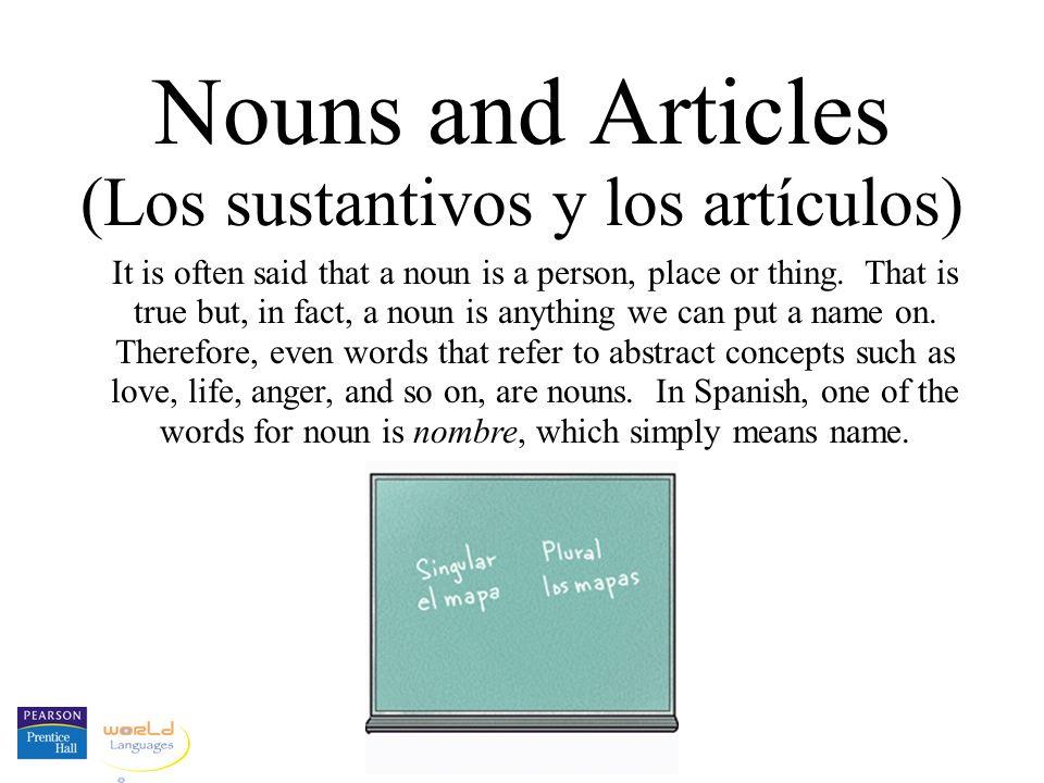 Definite and indefinite articles Son los libros para la clase de español.