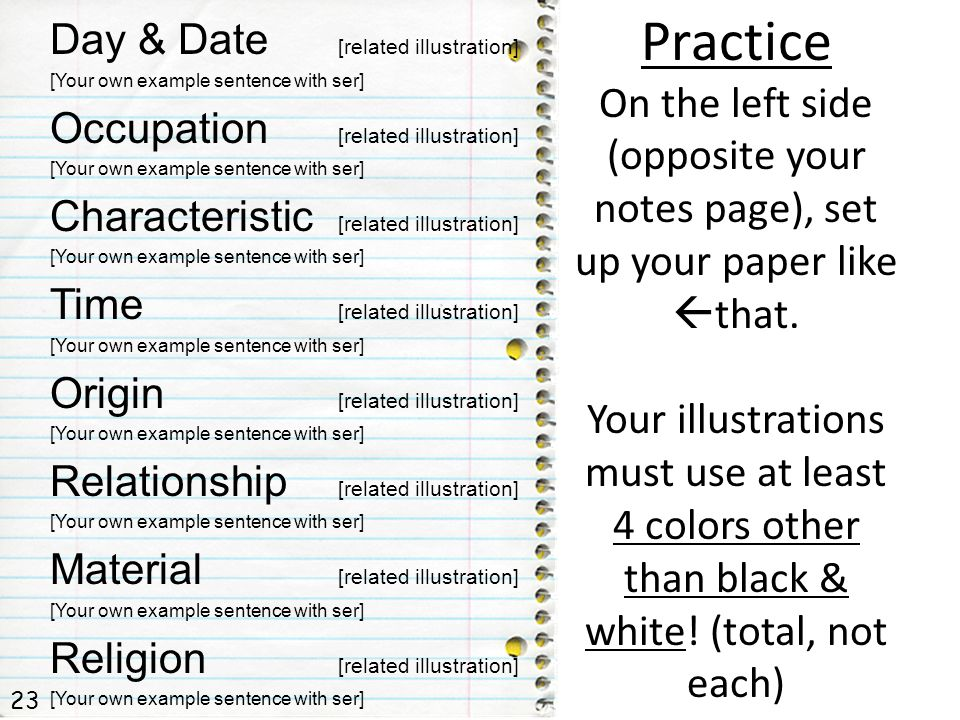 Practice On the left side (opposite your notes page), set up your paper like that.