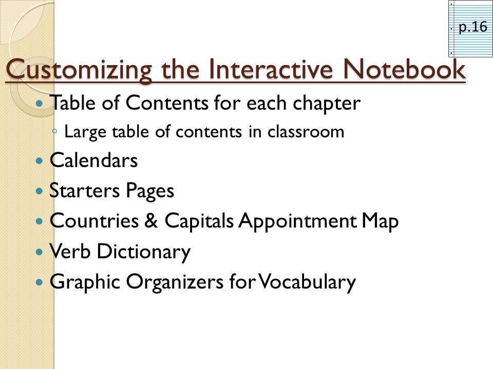 Customizing the Interactive Notebook Table of Contents for each chapter Large table of contents in classroom Calendars Starters Pages Countries & Capi