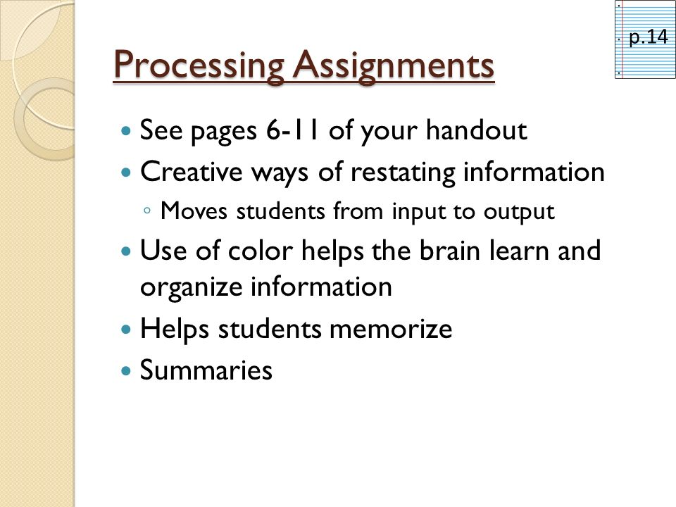 Processing Assignment Choose a partner (someone seated near you) Using the instructions for Processing Activity #7 on page 7, each of you will write a haiku: Partner 1 – write a haiku about the right side Partner 2 – write a haiku about the left side Collaborative Scoring (page 5) p.13