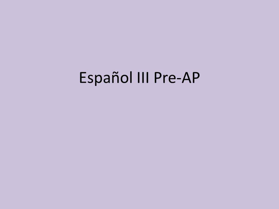 Español III Pre-AP