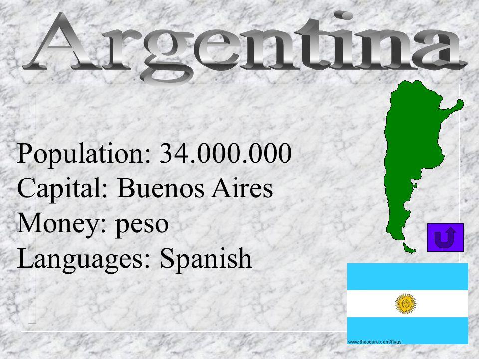 Population: 14.000.000 Capital: Santiago Money: peso Languages: Spanish, Mapuche