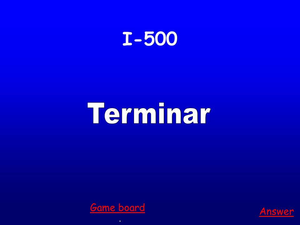 I-400 comenzar Answer. Game board