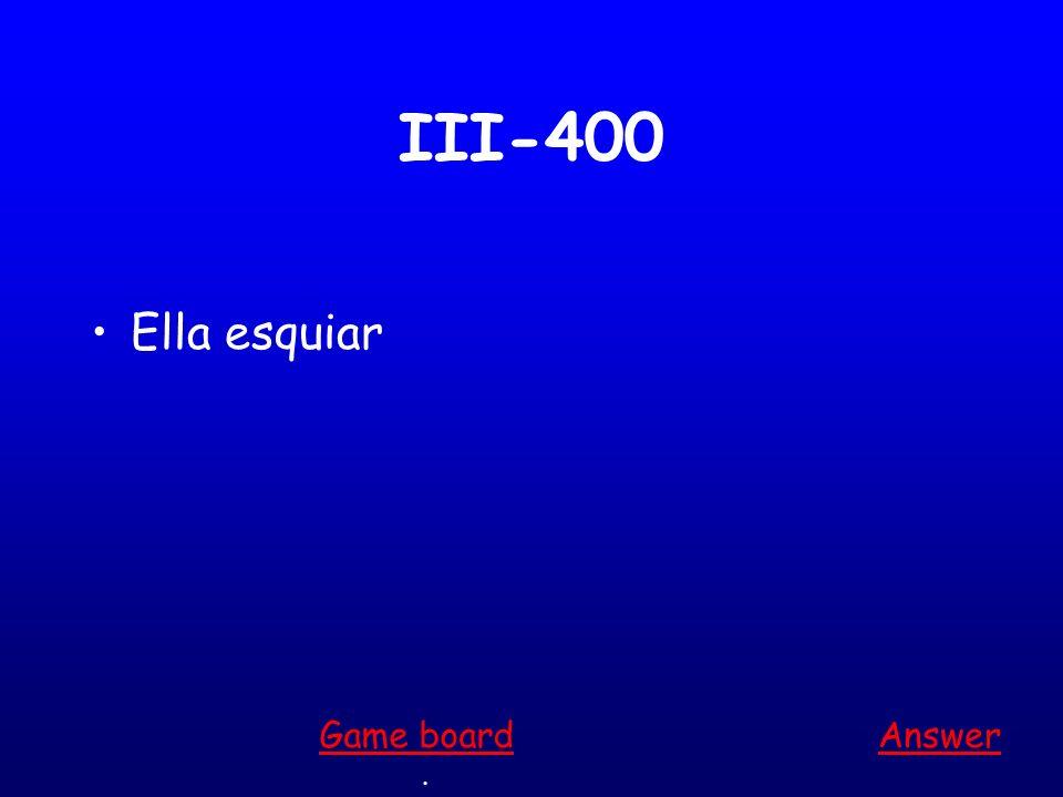 III-300 Nosotros bucear Answer. Game board
