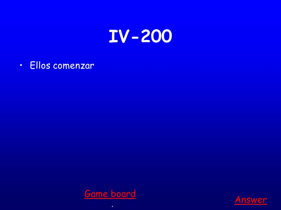 IV-100 Yo almorzar Answer. Game board