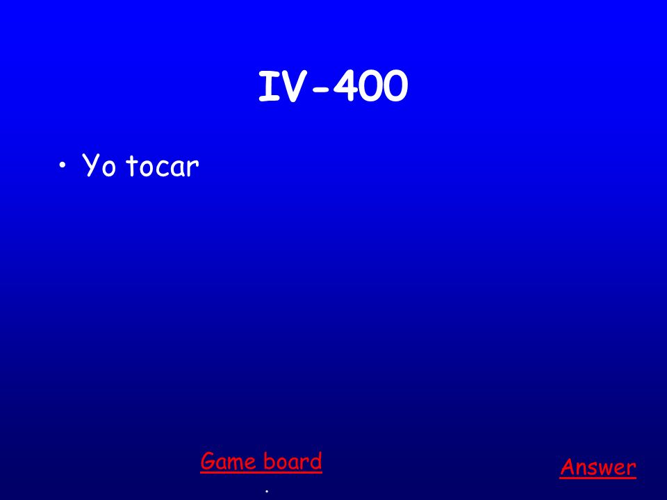IV-300 Tu jugar Answer. Game board