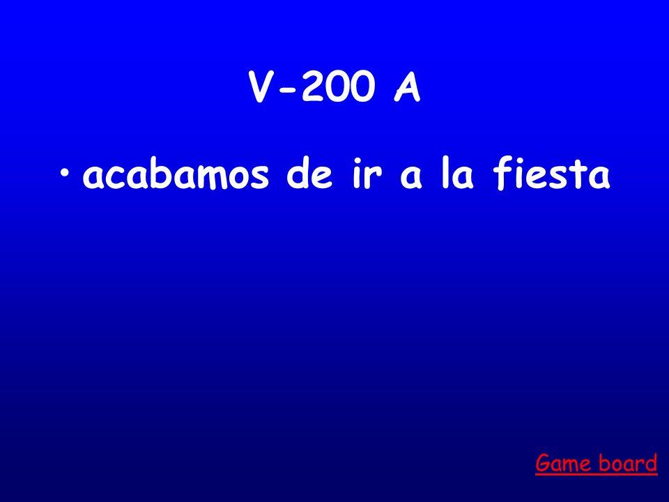 V-100 A É, aste, ó, amos, asteis, aron Game board
