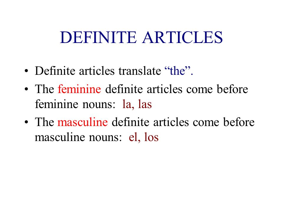 Articles agree in gender and number with the noun that they accompany. So - articles, like nouns are either masculine or feminine, and either singular