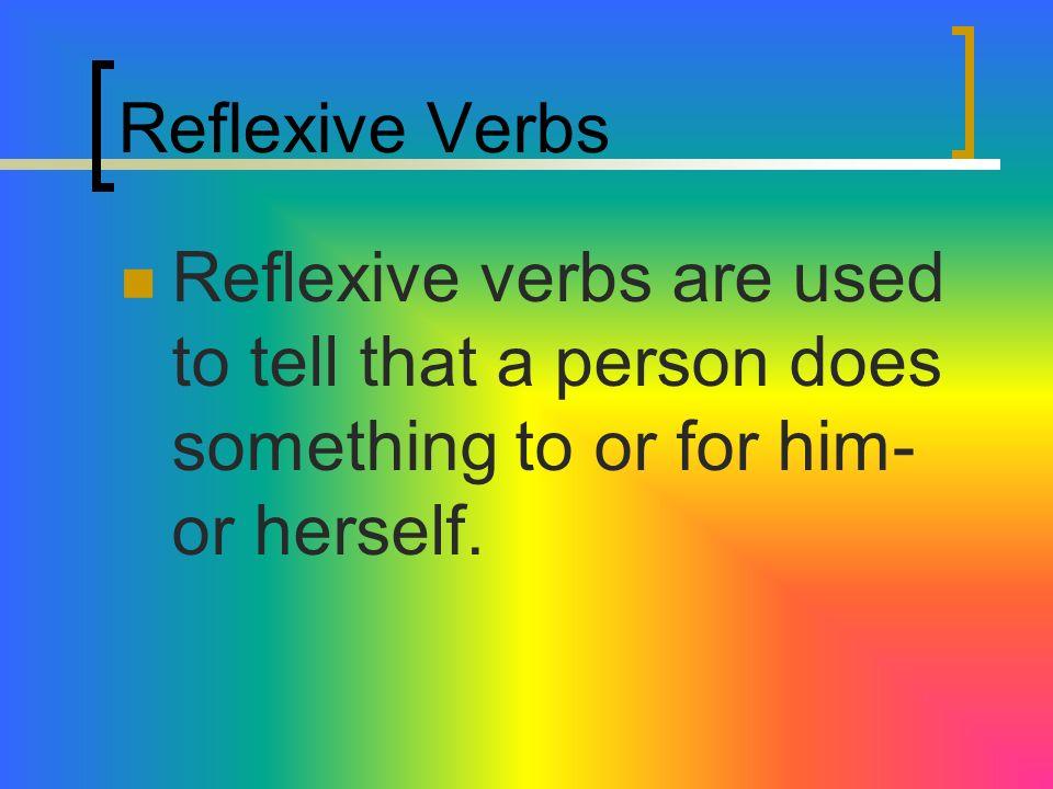 Page 7 Realidades 3 – Para Empezar Reflexive Verbs