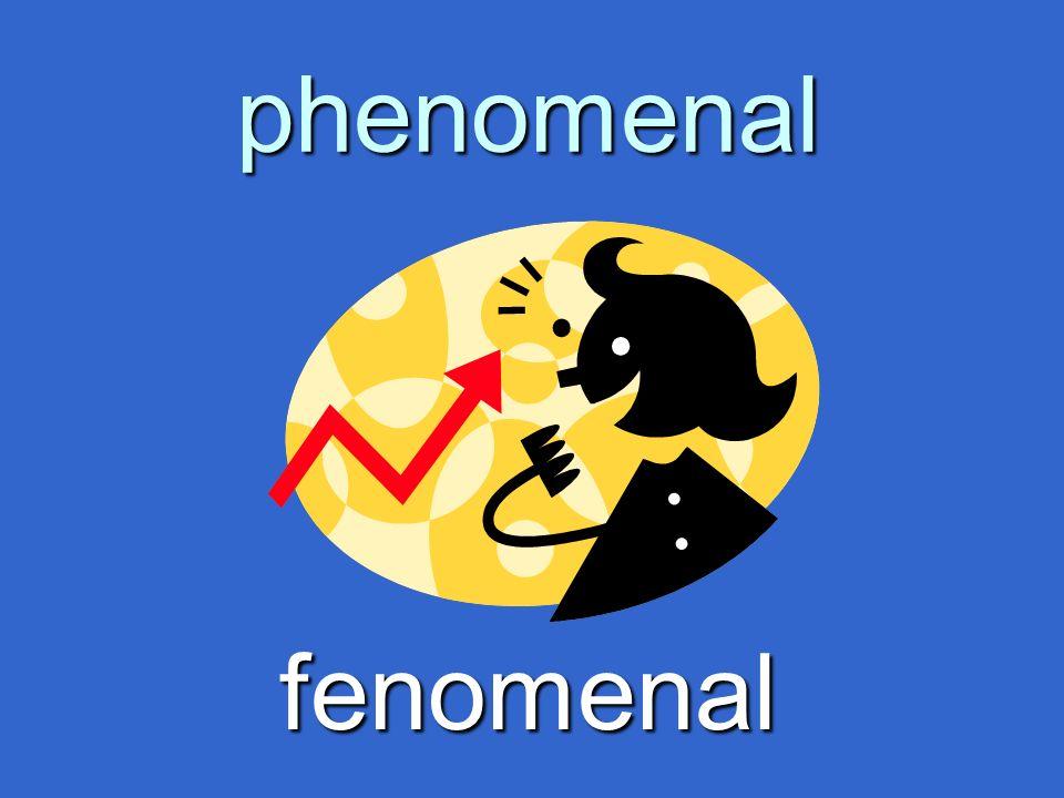 phenomenal fenomenal