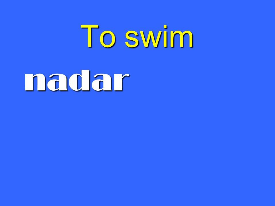 To swim nadar