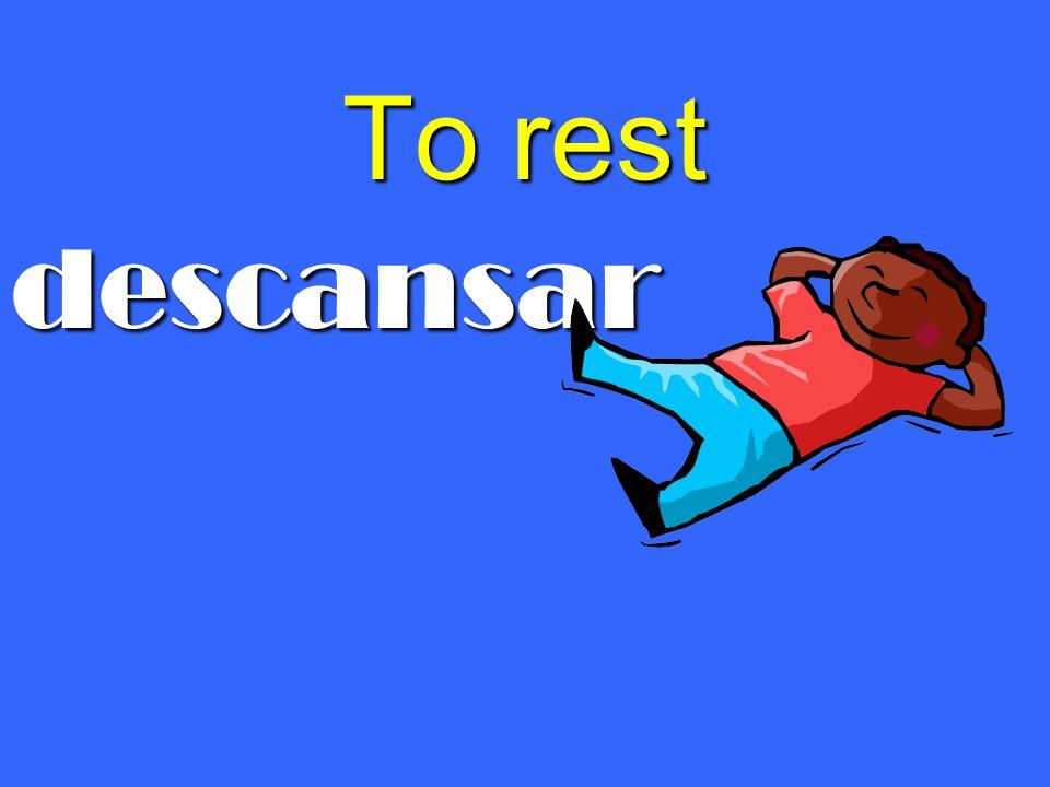 To rest descansar