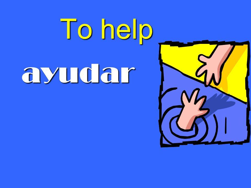 To help ayudar