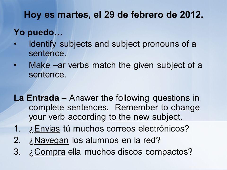 Hoy es martes, el 29 de febrero de 2012.