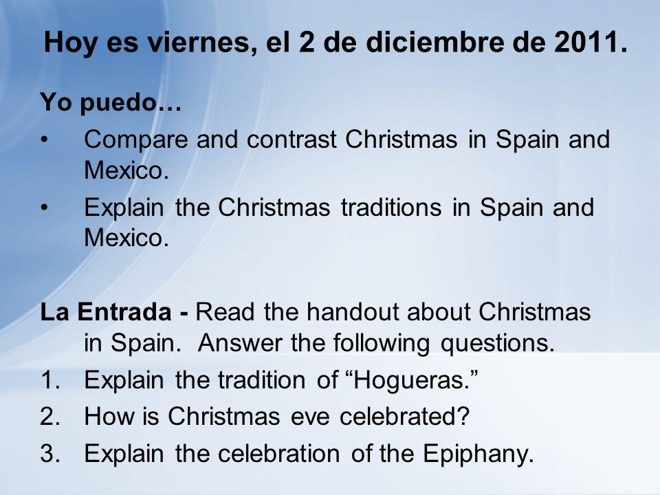 Hoy es viernes, el 2 de diciembre de 2011.