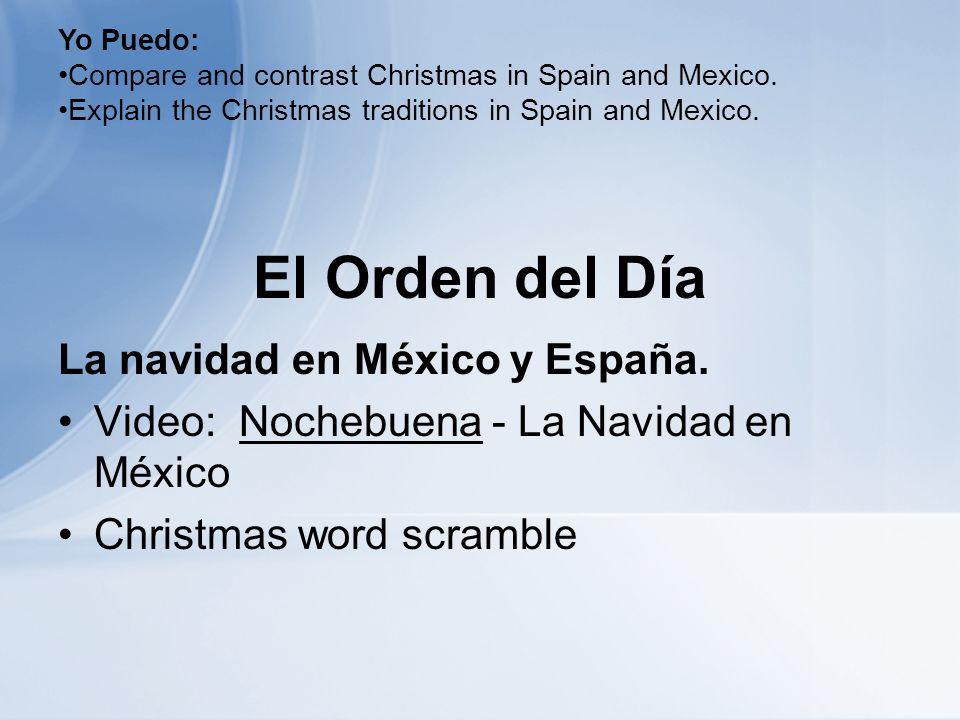 El Orden del Día La navidad en México y España.