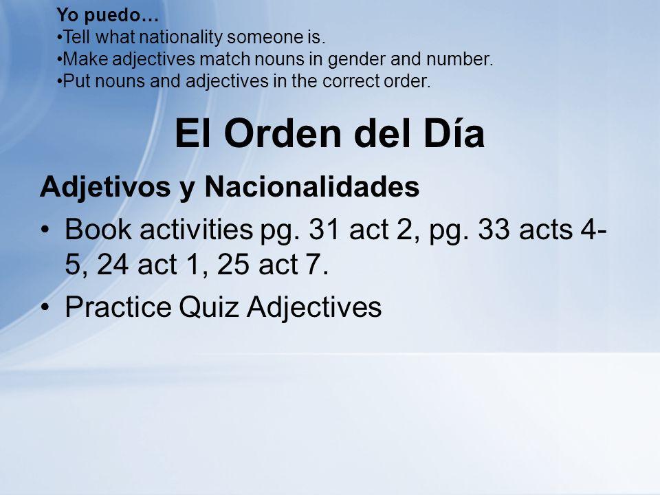 El Orden del Día Adjetivos y Nacionalidades Book activities pg.