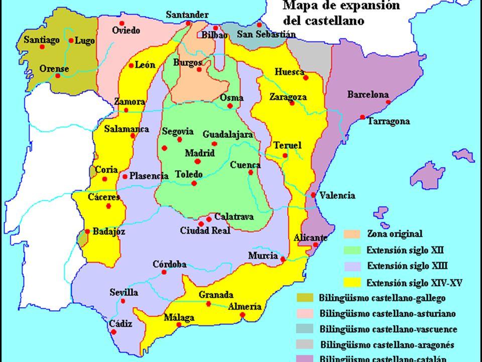 Reino de LEÓN Reino de ARAGÓN Condados CATALANES Península Ibérica antes de la RECONQUISTA Reino de GALICIA Reino de CASTILLA Reino de NAVARRA Península Ibérica (SIGLO XI) RECONQUISTA CASTELLANO- CATALÁN Península Ibérica (SIGLO XII) RECONQUISTA Península Ibérica (SIGLO XIII) RECONQUISTA * Toledo * Madrid Castellano- vascuence * Burgos * Segovia CASTELLANO * Guadalajara * Cuenca * Huesca * Teruel * Córdoba * Sevilla * Jaén * Huelva * Murcia PORTUGUÉS GALLEGO- PORTUGUÉS * Zamora * Salamanca * Cáceres * Badajoz Península Ibérica (SIGLO XIV-XV) RECONQUISTA CASTELLANO -aragonés * Granada * Málaga * Almería Árabe CASTELLANO (unificado) 1570 (expulsión de moriscos) Península Ibérica (SIGLO XVI) CASTELLANO- GALLEGO GALLEGO Asturiano (dialecto) Aragonés (dialecto) VASCUENCE CATALÁN * Tarragona * Alicante * Cádiz * León * Zaragoza C A S T E L L A N O * Oviedo CASTELLANO- asturiano EXPANSIÓN DEL CASTELLANO