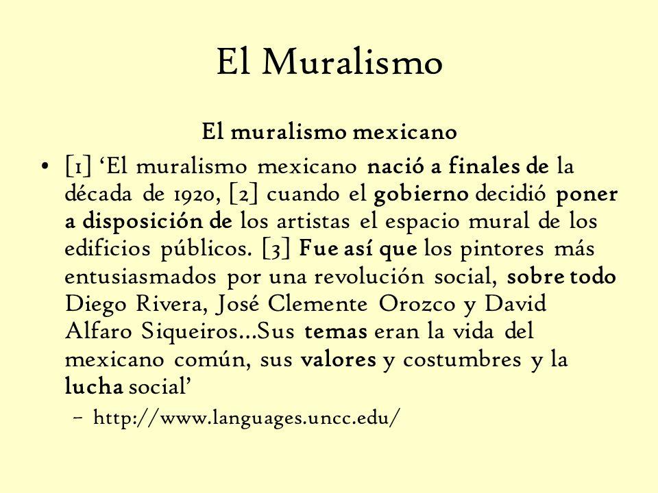 El Muralismo El muralismo mexicano [1] El muralismo mexicano nació a finales de la década de 1920, [2] cuando el gobierno decidió poner a disposición