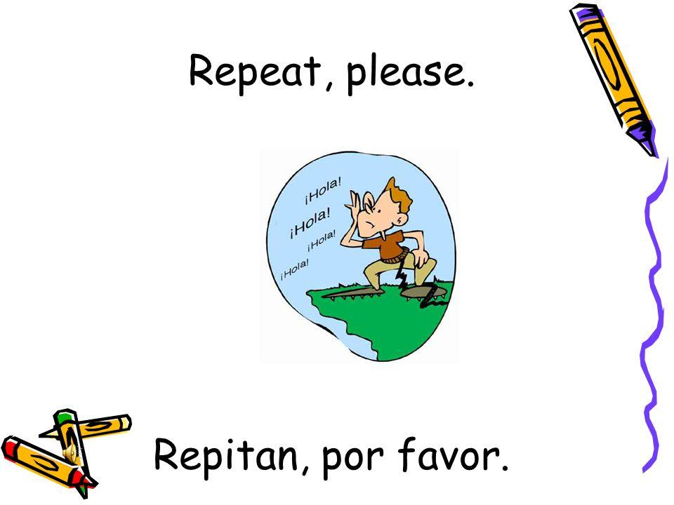 ¿ Cómo se dice…. en español? How do you say… in spanish?