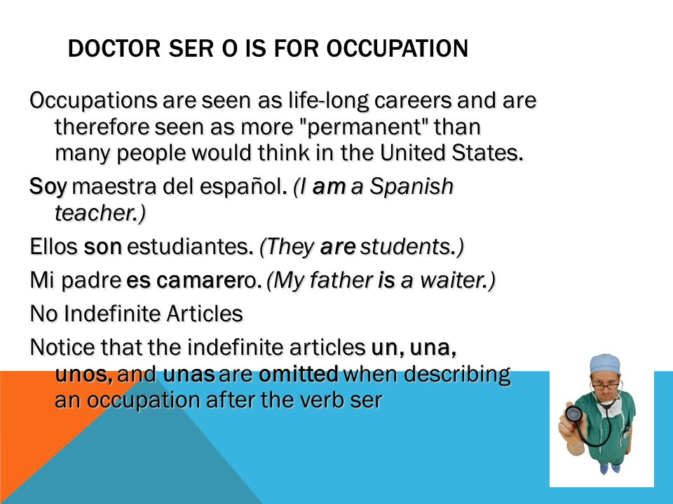 DOCTOR SER– D IS FOR DESCRIPTION For description, think of what you would say if someone asked you