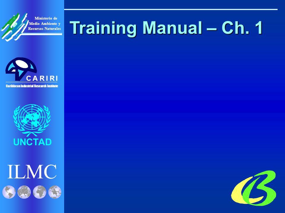 ILMC UNCTAD Ministerio de Medio Ambiente y Recursos Naturales Caribbean Industrial Research Institute CRRIIA ESM Assessment for ULAB I.