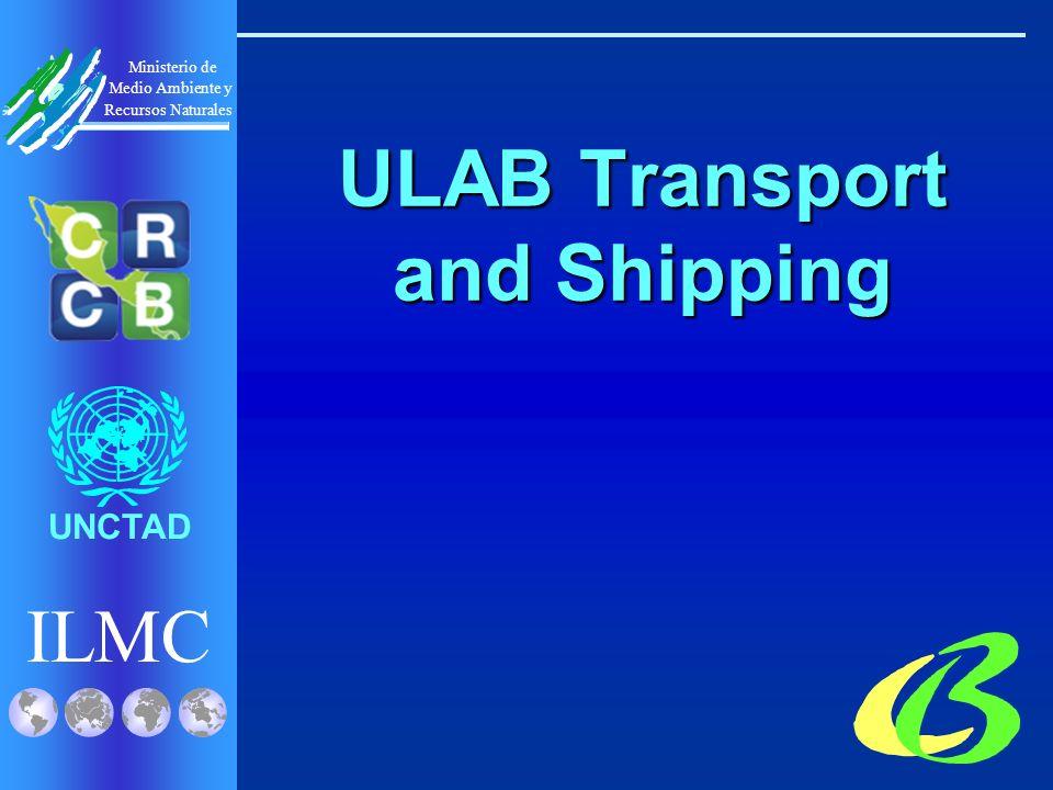 ILMC UNCTAD Ministerio de Medio Ambiente y Recursos Naturales ULAB Transport and Shipping
