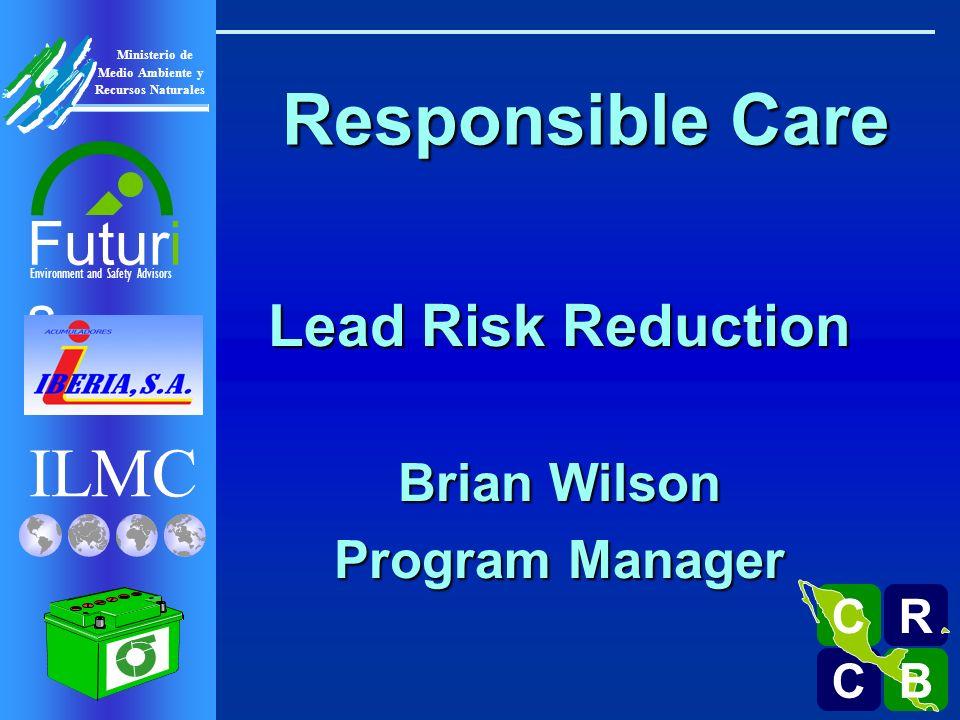 ILMC Environment and Safety Advisors Futuri s R C C B B C Ministerio de Medio Ambiente y Recursos Naturales ILMC