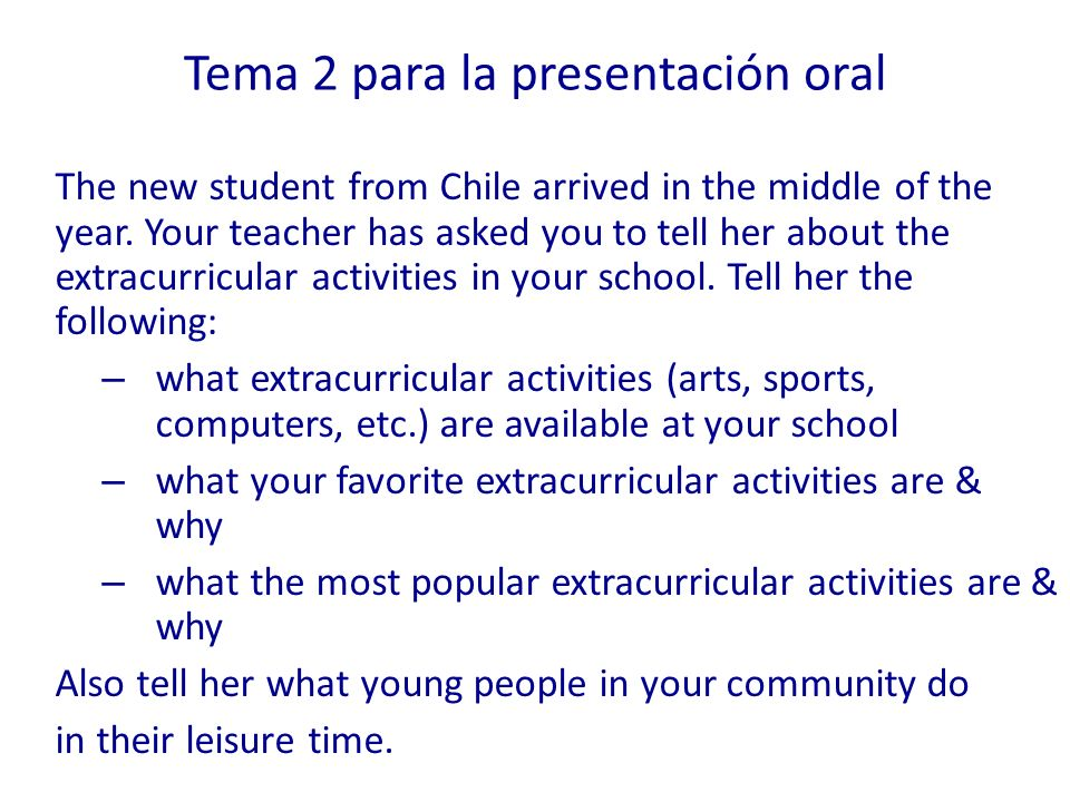 Tema 2 para la presentación oral The new student from Chile arrived in the middle of the year.
