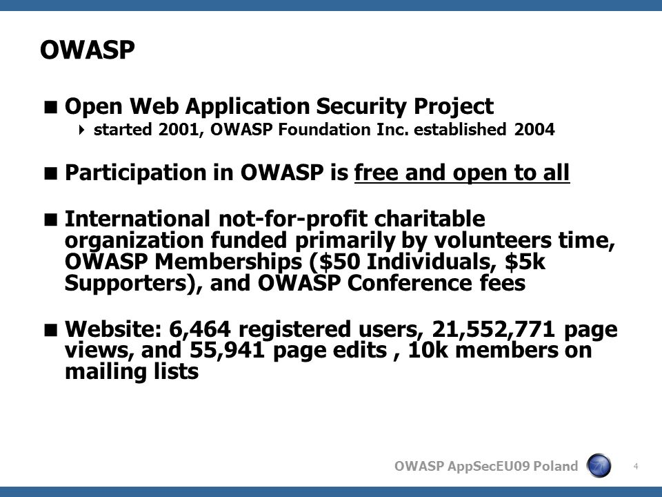 OWASP AppSecEU09 Poland Current work Categorize (Organization) of educational materials Train the trainers (Teach the teachers) Create an online assessment and training portal Brazil – SoC09.