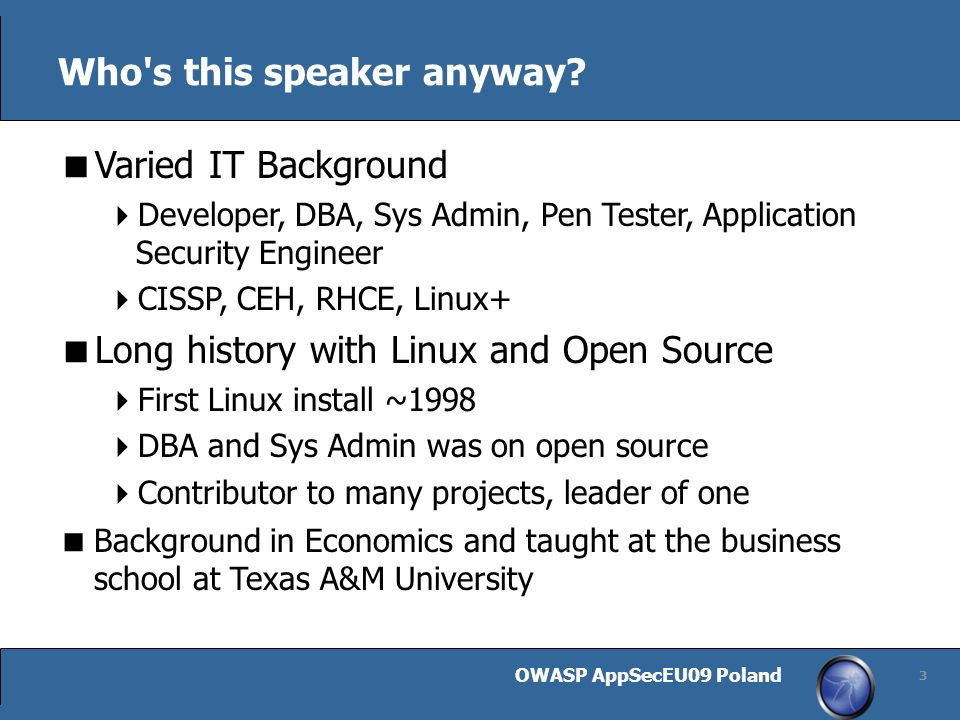 OWASP AppSecEU09 Poland 3 Who s this speaker anyway.