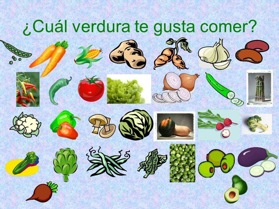 ¿Cuál verdura te gusta comer?