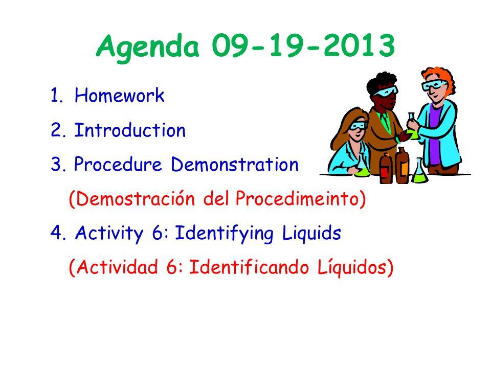 Agenda 09-19-2013 1. Homework 2. Introduction 3.