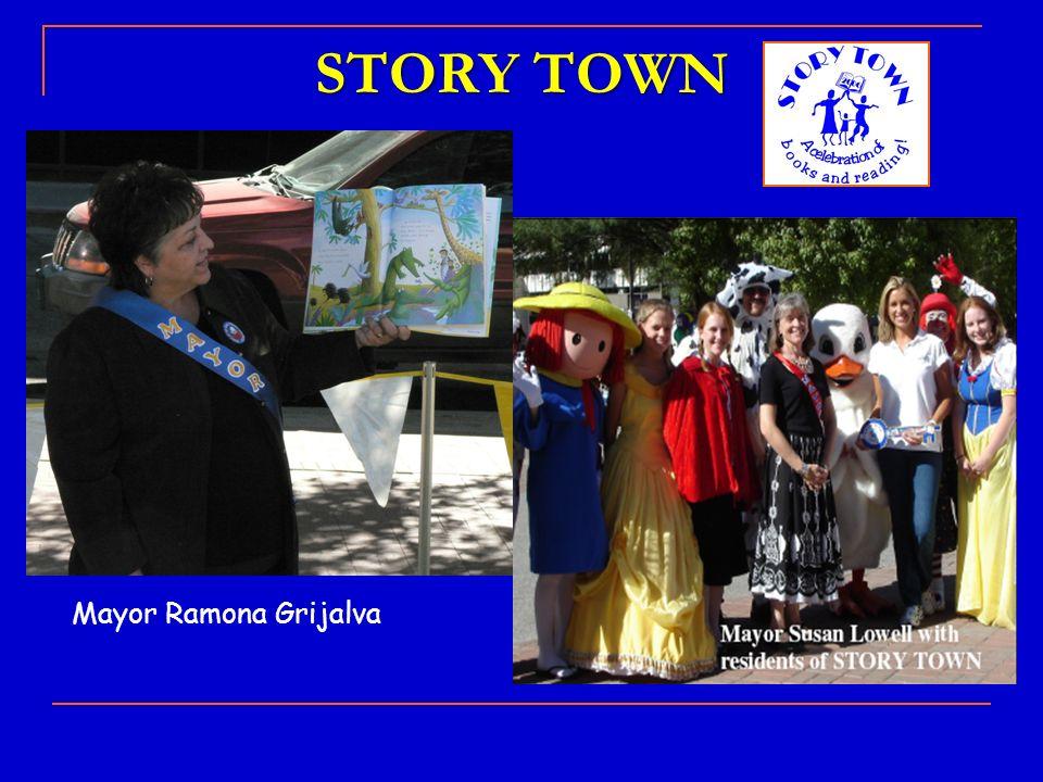 STORY TOWN Mayor Ramona Grijalva