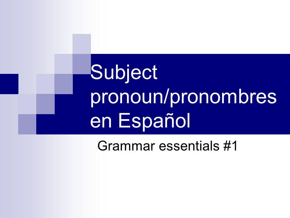 Subject pronoun/pronombres en Español Grammar essentials #1