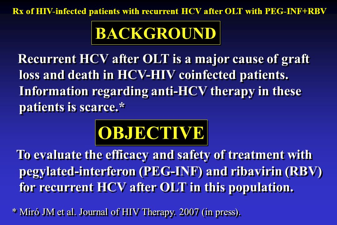 Recurrent HCV after OLT is a major cause of graft loss and death in HCV-HIV coinfected patients.