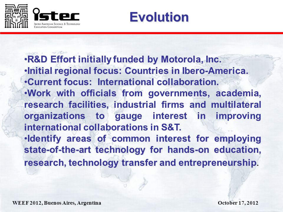 October 17, 2012WEEF 2012, Buenos Aires, Argentina R&D Effort initially funded by Motorola, Inc.R&D Effort initially funded by Motorola, Inc.