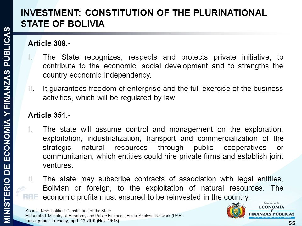 MINISTERIO DE ECONOMÍA Y FINANZAS PÚBLICAS 55 INVESTMENT: CONSTITUTION OF THE PLURINATIONAL STATE OF BOLIVIA Article 308.- I.The State recognizes, res