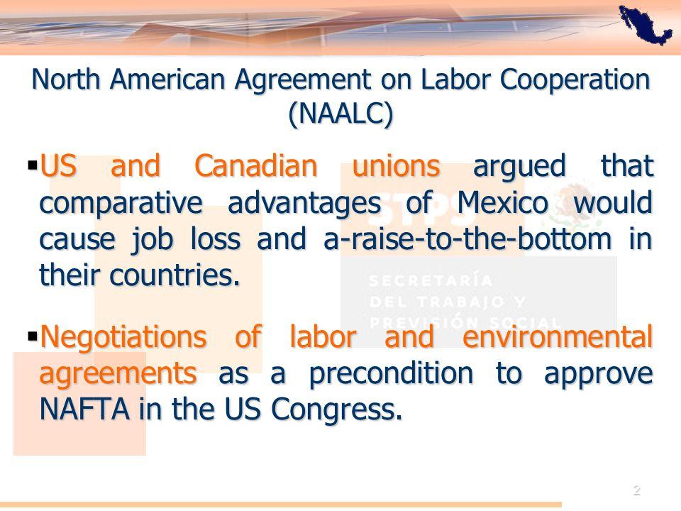 El Acuerdo de Cooperación Laboral de América del Norte: Perspectiva de México 13 NAALC: Public communications 1994-2007