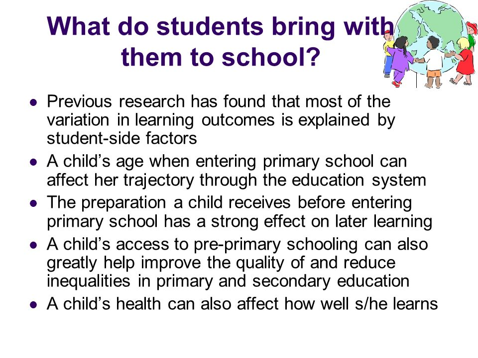 What do students bring with them to school? Previous research has found that most of the variation in learning outcomes is explained by student-side f
