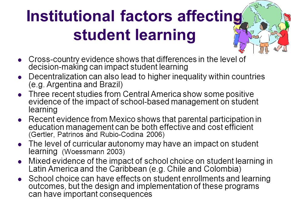 Institutional factors affecting student learning Cross-country evidence shows that differences in the level of decision-making can impact student lear