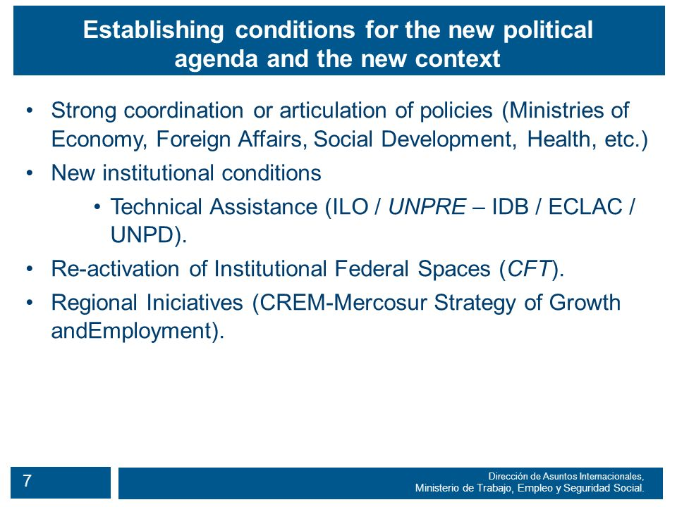 7 Dirección de Asuntos Internacionales, Ministerio de Trabajo, Empleo y Seguridad Social.