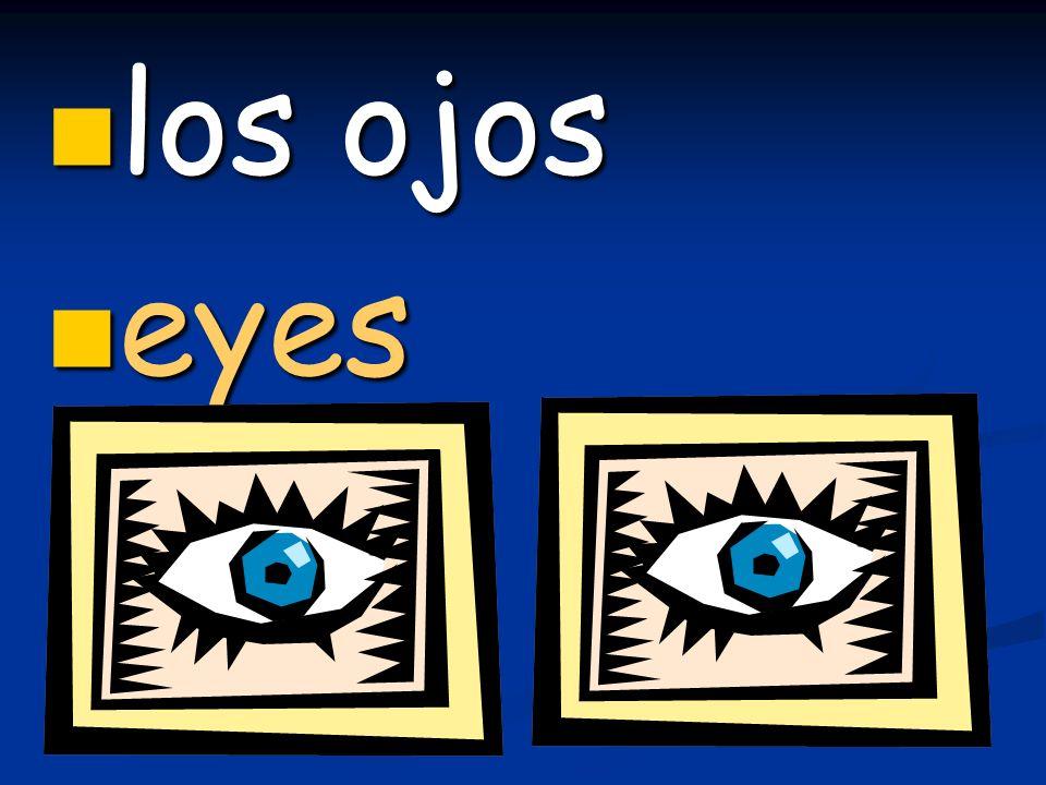 los ojos los ojos eyes eyes