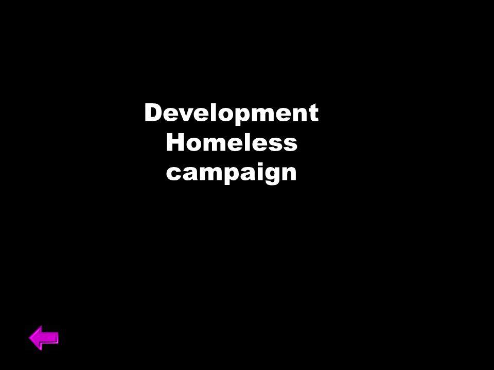 Development Homeless campaign